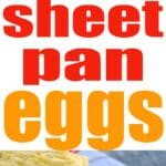 sheet pan eggs in pan and in stack on red plate with text