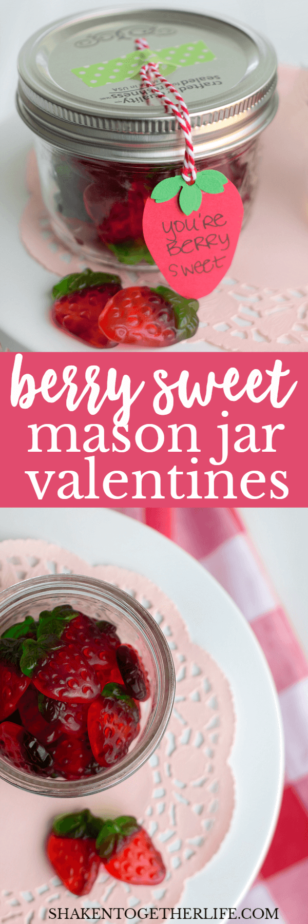Berry Sweet Mason Jar Valentines are perfect for teachers and pals! Fill a mason jar with gummy strawberries, strawberry fruit snacks or even a batch of homemade strawberry jam!