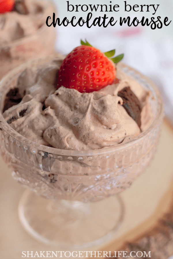 No bake? 5 ingredients? This Brownie Berry Chocolate Mousse is a knock out dessert!