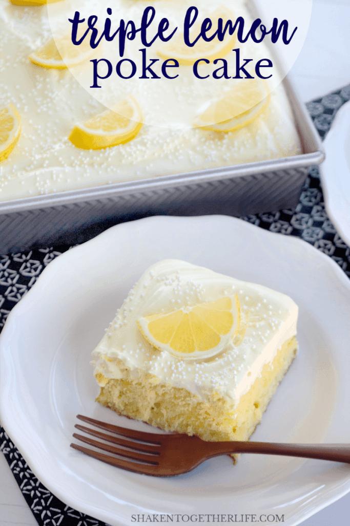 Triple Lemon Poke Cake on white plate