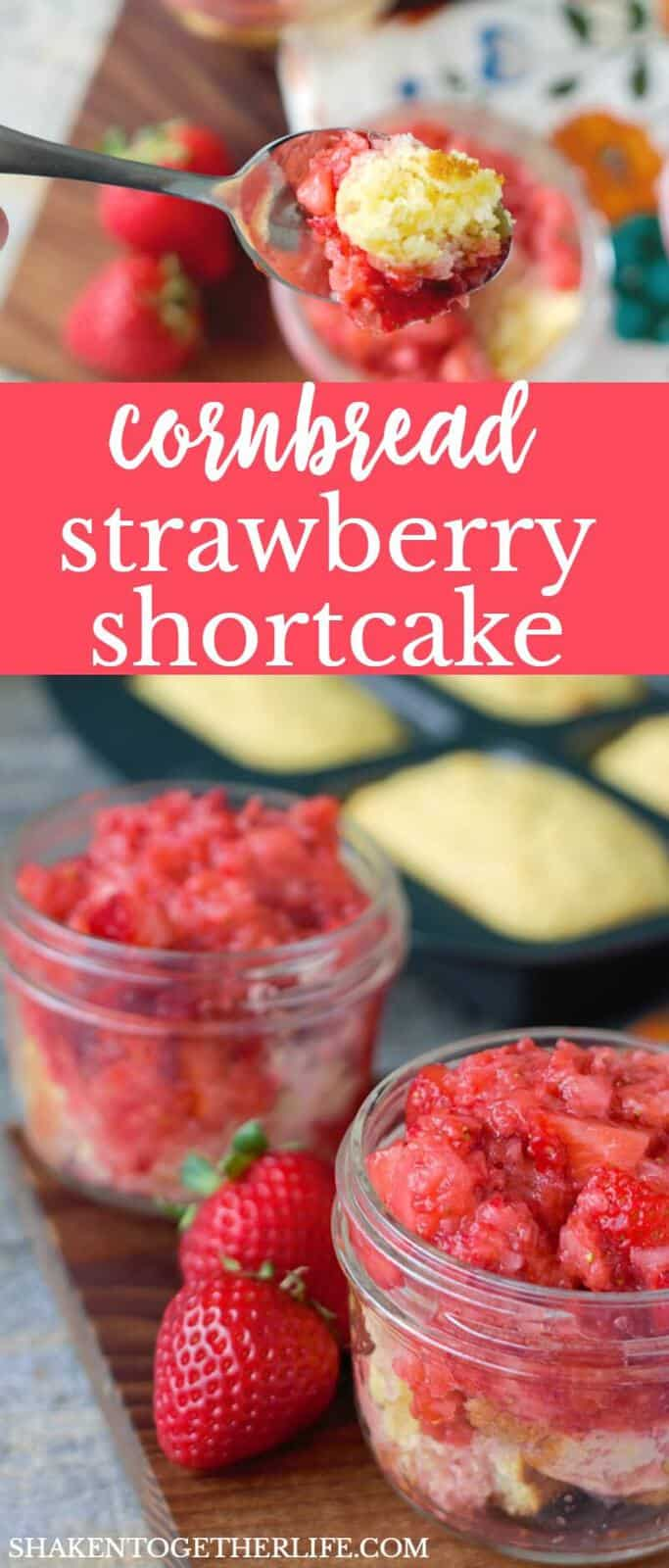 Cornbread Strawberry Shortcake - served in mason jars! - is the perfect easy dessert for parties, picnics and potlucks!