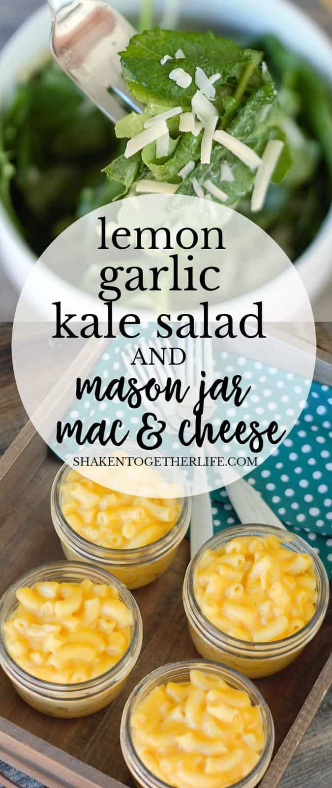 Lemon Garlic Kale Salad is the perfect partner for Mason Jar Mac & Cheese - this is a weeknight dinner win!