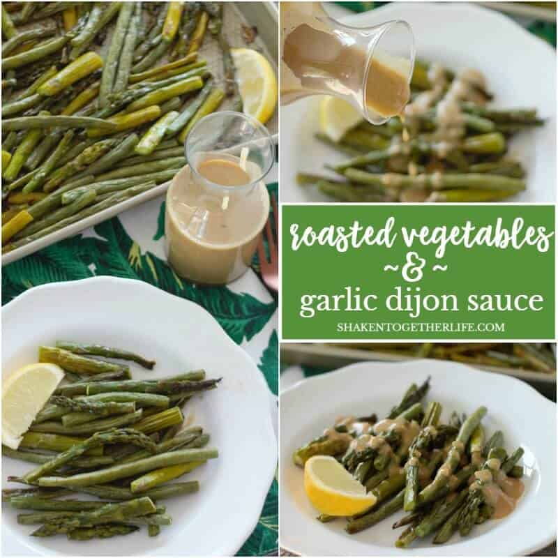 Summer Roasted Vegetables with Garlic Dijon Sauce collage of pictures