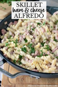 Skillet Ham & Cheese Alfredo goes from stove top to table top in minutes! With just one skillet and a few ingredients, this easy meal will be a weeknight life saver!
