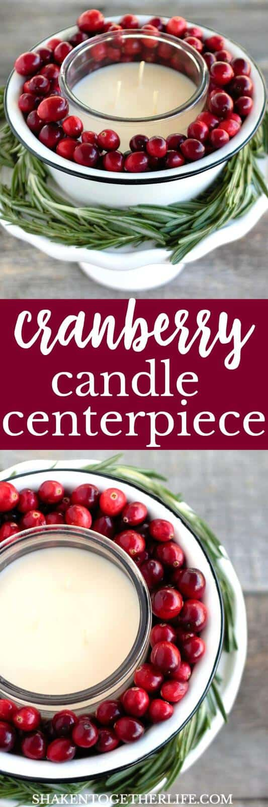 Make an Easy Cranberry Candle Centerpieces with festive fresh cranberries and fragrant fresh rosemary! This is easy holiday decorating at its finest!