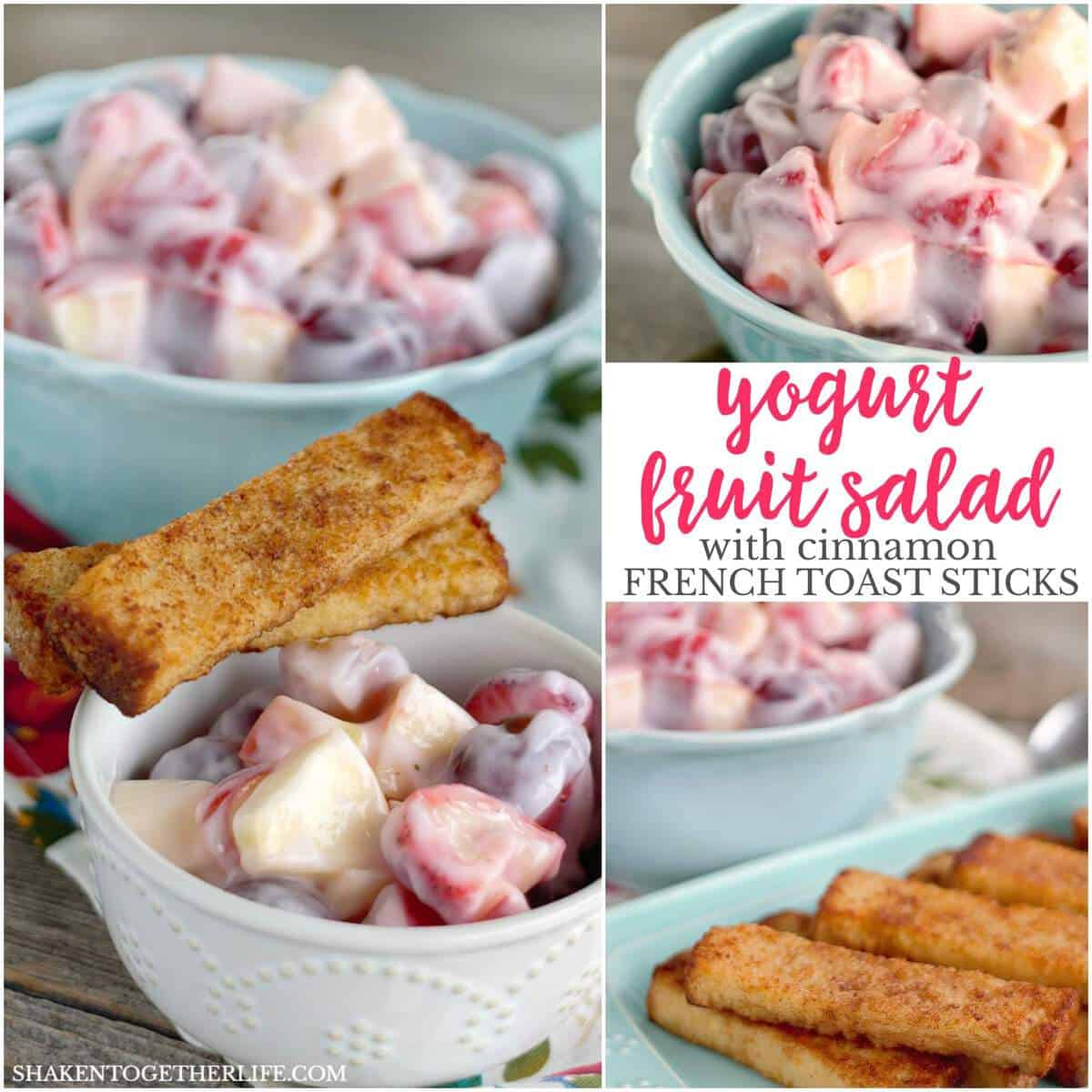 Easy Yogurt Fruit Salad with Cinnamon French Toast Sticks can be done in 10 minutes - brunch is served!