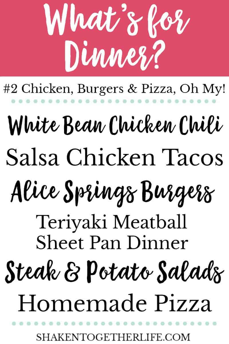 What's for Dinner? Check out this simple menu plan with healthy ideas for chicken, burgers & pizza, oh my!