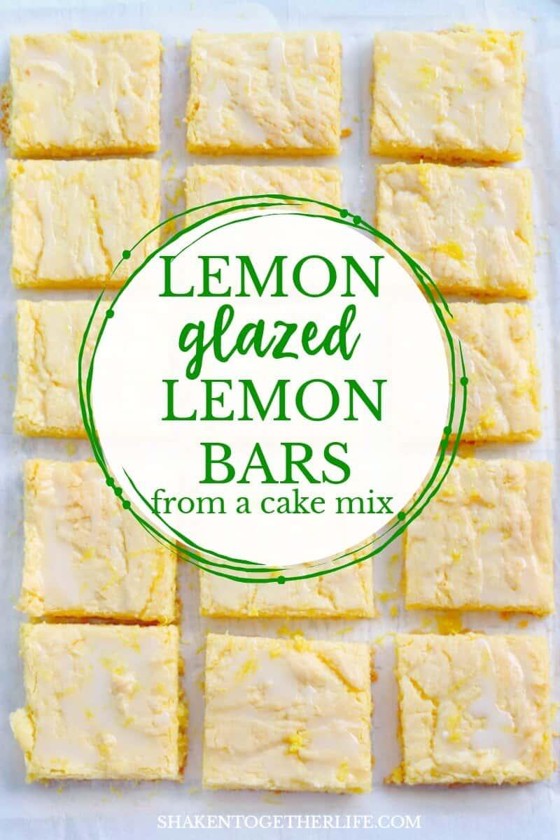 Lemon Glazed Lemon Bars from a cake mix are an easy lemon dessert with big lemon flavor! The 2 ingredient lemon glaze and lemon zest add freshness to these easy lemon bars!