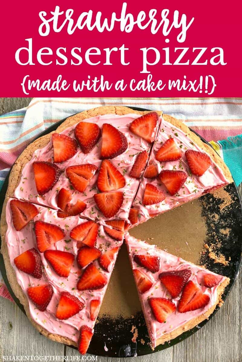 Strawberry Dessert Pizza (from a Cake Mix!) is my favorite simple dessert! A simple strawberry cookie base is topped with strawberry frosting, fresh strawberries and a pop of lime zest! Just bake, slice and serve!