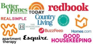 featured in Better Homes Gardens Today Redbook Homes.com Good Housekeeping Country Living Buzzfeed Martha Stewart Apartment Therapy Esquire