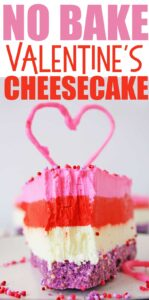 layered valentine's no bake cheesecake
