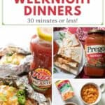 collage of fast weeknight dinners salsa chicken pizza quesadillas and spaghetti-os